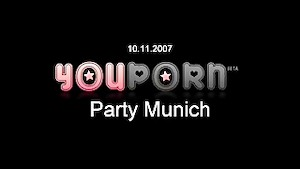 Youporn Party Munich Germany