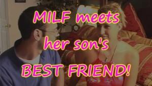 MILF fucks her sons BEST FRIEND