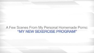 MY NEW SEXERCISE PROGRAM – HUGE FACIAL CUM SHOT