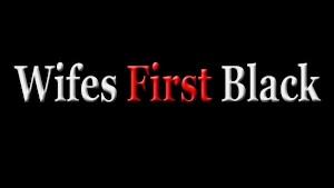 Voluptuous Wifey's 1st Black