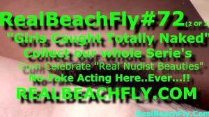 REALBEACHFLY.COM #72 (2 of 2) BEST REAL NUDE BEACH VOYEURISM..!!
