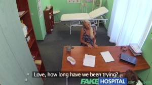 FakeHospital Doctors sexy blonde ovulating wife comes into his office demanding his baby batter