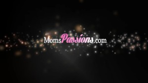 Moms Passions - Mom enjoys great weekend fuck