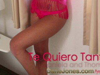 DaneJones Spicy Spanish teen with nice ass and wet tight pussy...
