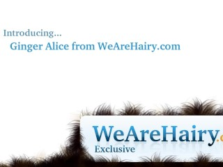 Hairy Ginger Alice Gives A Great Show...