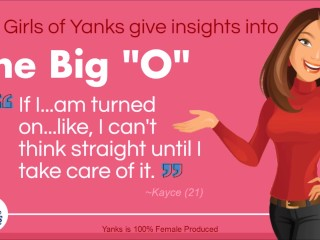 The girls of yanks give insights into the big o